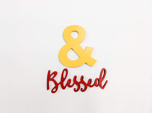 & Blessed- Set 3D words