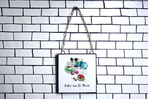 Take me to paris - Art Frame