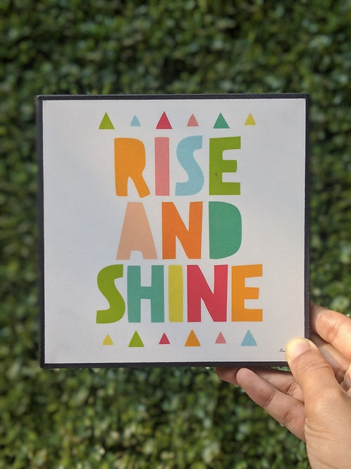 Rise and Shine - art frame
