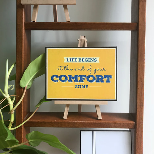 Life begins at the end of your comfort zone - Art Frame