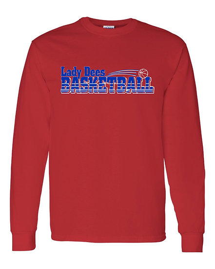 Lady Dees Basketball - Long Sleeve