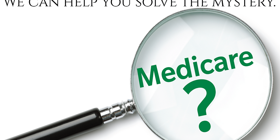May 6 - Take the Mystery Out of Medicare