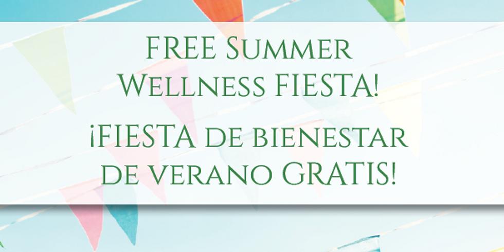 Aug 22 •FREE Summer Wellness FIESTA! • ¡FIESTA de bienestar de verano GRATIS!