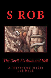 The Devil, his deals and Hell by S Rob
