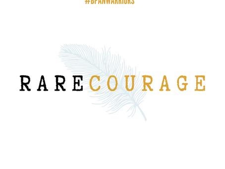 BPAN WARRIORS | RARE COURAGE