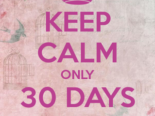 30 Days to Go....