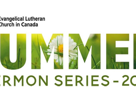 August 29, 2021 - ELCIC Summer Sermon Series