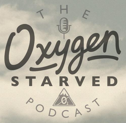 Oxygen Starved Podcast