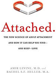 Attached: The New Science of Adult Attachment