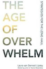 age of overwhelm.jpg