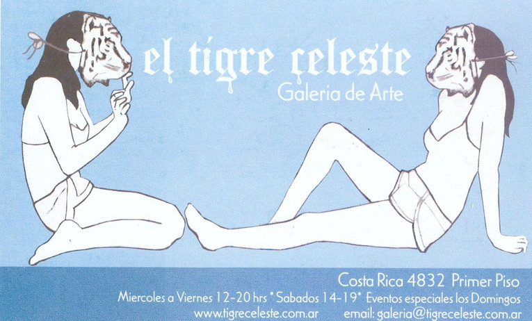 EL TIGRE CELESTE, Buenos Aires, 2006