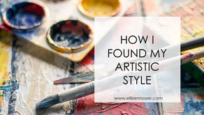 How I Found My Artistic Style