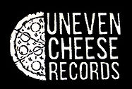 Uneven Cheese Records
