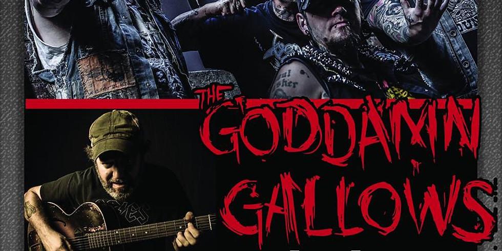 The Goddamn Gallows Return
