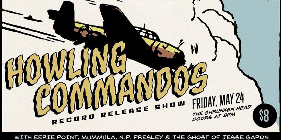 Howling Commandos CD Release Show