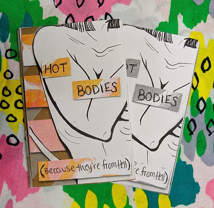"""Hot Bodies: Because they are from Hell"" vol 1 (Black and White)"