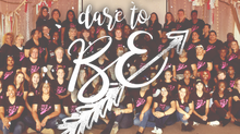 Dare To Be- Women's Retreat