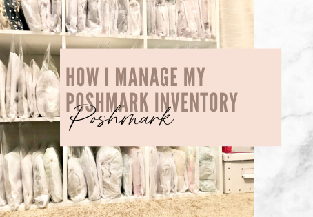 How I manage my Poshmark inventory