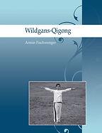 Buch: Wildgans-Qigong (Dayan-Qigong)