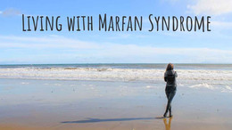 Viviendo con el Síndrome de Marfan . . . Una Perspectiva diferente
