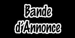 Bande d'Annonce.png