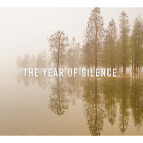 The Year of Silence.
