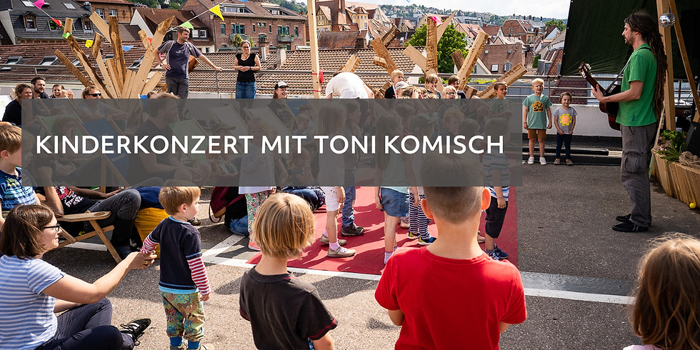 Kinderkonzert mit Toni Komisch // BuBe2020