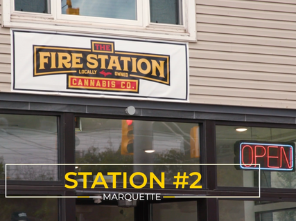 The Fire Station Cannabis Co. Station #2 - Marquette. MI