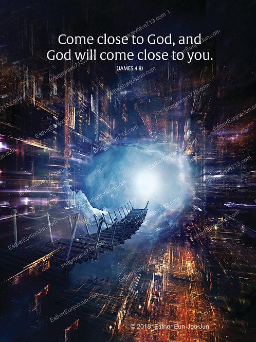 Come to Close to God 5x7