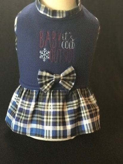 Baby it's Cold Outside Shirt or Dress