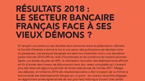 Résultat 2018 : Le secteur bancaire français face à ses vieux démons ?