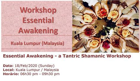 Essential Awakening - Kuala Lumpur Fev-2