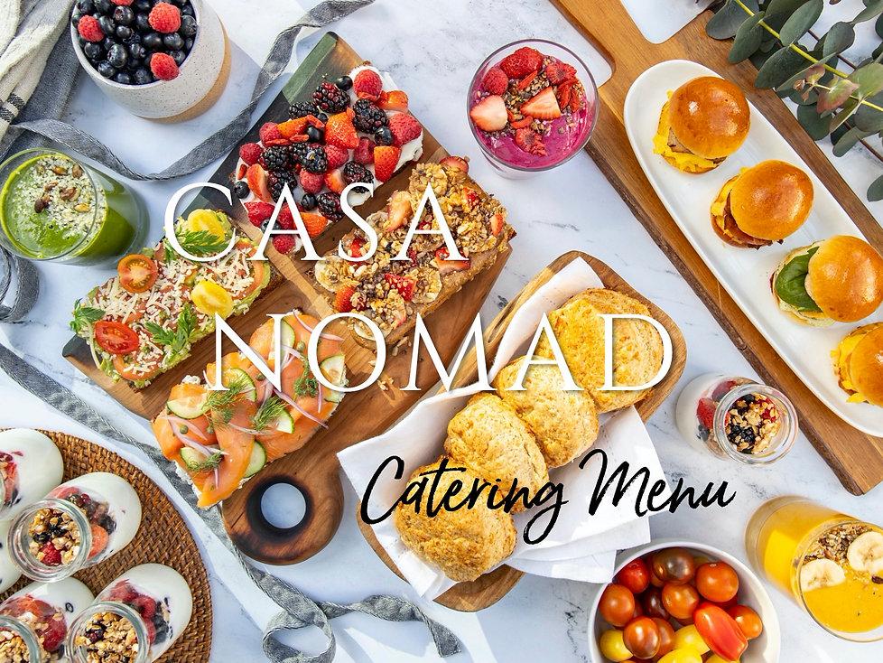 Casa Nomad Catering menu 7.17.20.jpg