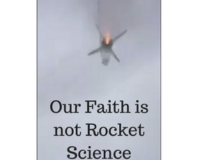 Sunday Homily: Our Faith Is Not Rocket Science