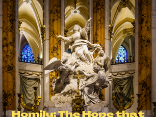 Homily: The Hope that Changes Everything