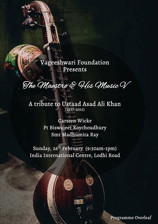 Ustad Asad Ali khan Tribute concert 2017 in New Delhi
