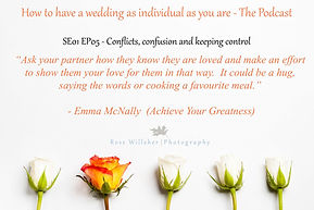 Emma talks about confusion, conflict and keeping it together using NLP at weddings