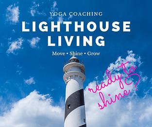 Lighthouse Living Coaching_Ready to shin