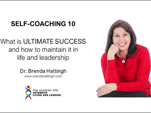 Self-coaching 10. What is ULTIMATE SUCCESS and how to maintain it in life and leadership