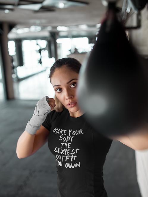 Make Your Body Women T-shirt