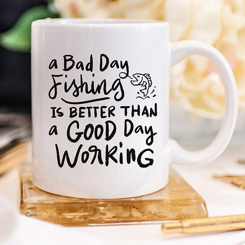 Coffee Mug, A Bad Day Fishing, Funny, Humor,