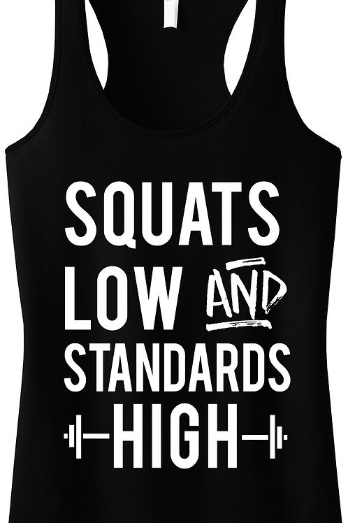 Squats Low & Standards High Black Racerback Tank Top