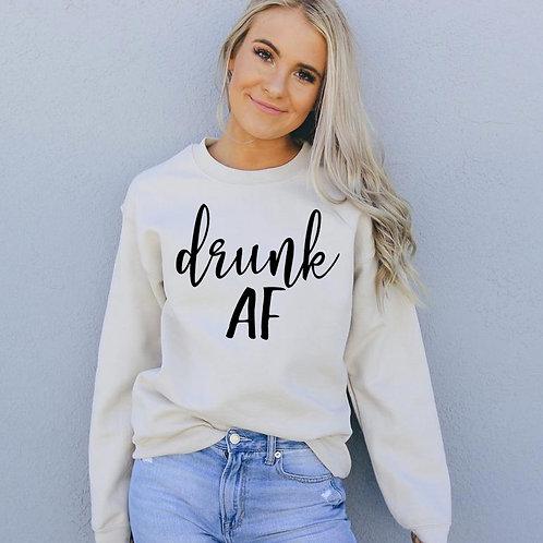 Drunk AF Sweatshirt