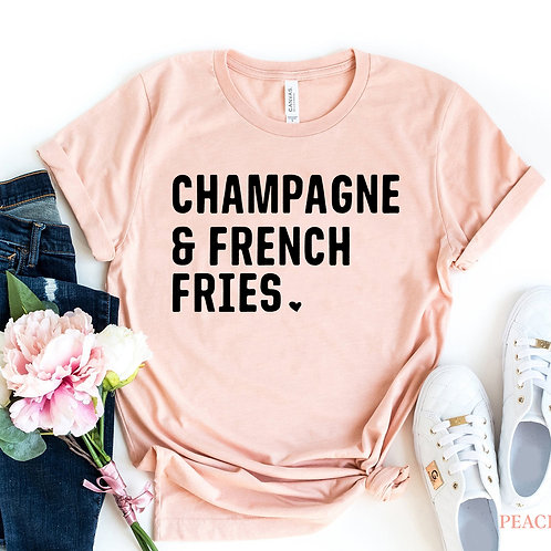 Champagne & French Fries