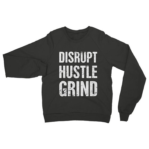 Disrupt Hustle Grind Womens Sweatshirt