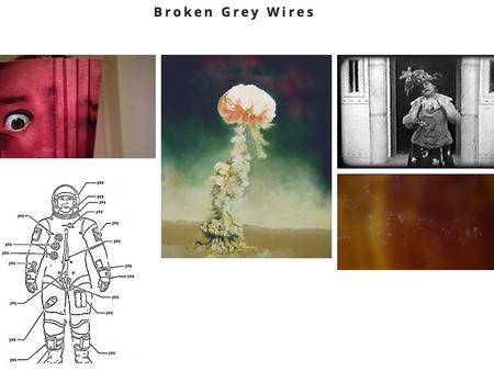 Broken Grey Wires