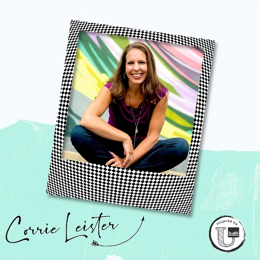 Tales from the Top Featuring Corrie Leister, Inspired By U