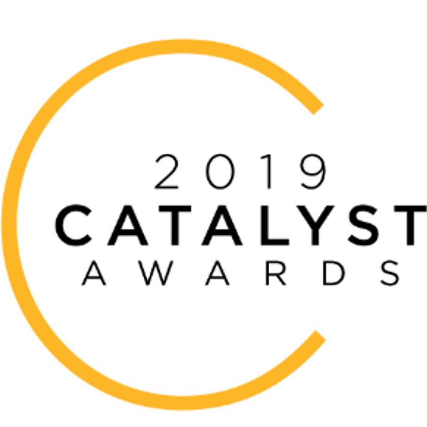 2019 CATALYST AWARDS