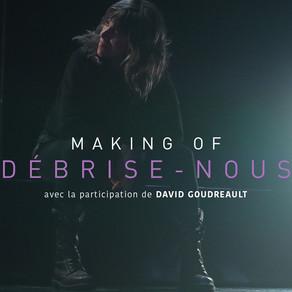 MAKING OF DÉBRISE-NOUS