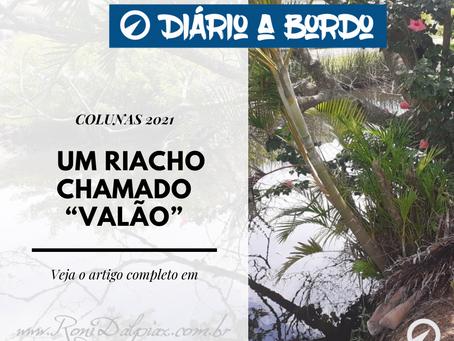 """UM RIACHO CHAMADO """"VALÃO"""""""